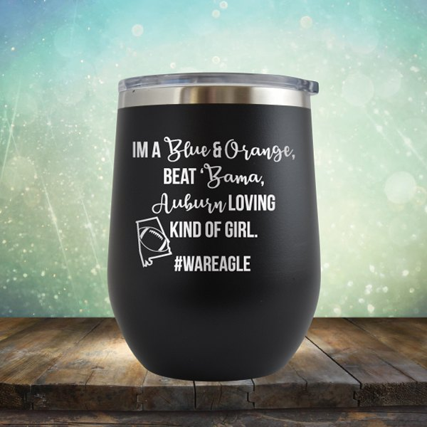 Auburn Loving Kind Of Girl - Wine Tumbler