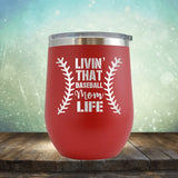 Baseball Mom Life - Wine Tumbler