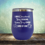 Cheesehead Beer Drinking Girl - Wine Tumbler
