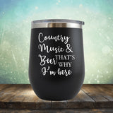 Country Music And Beer - Wine Tumbler
