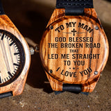 My Man God Blessed The Broken Road With Cross - Engraved Zebra Watch