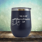 Teacher Lesson Planning Cup - Wine Tumbler