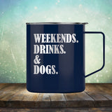 Weekends, Drinks & Dogs