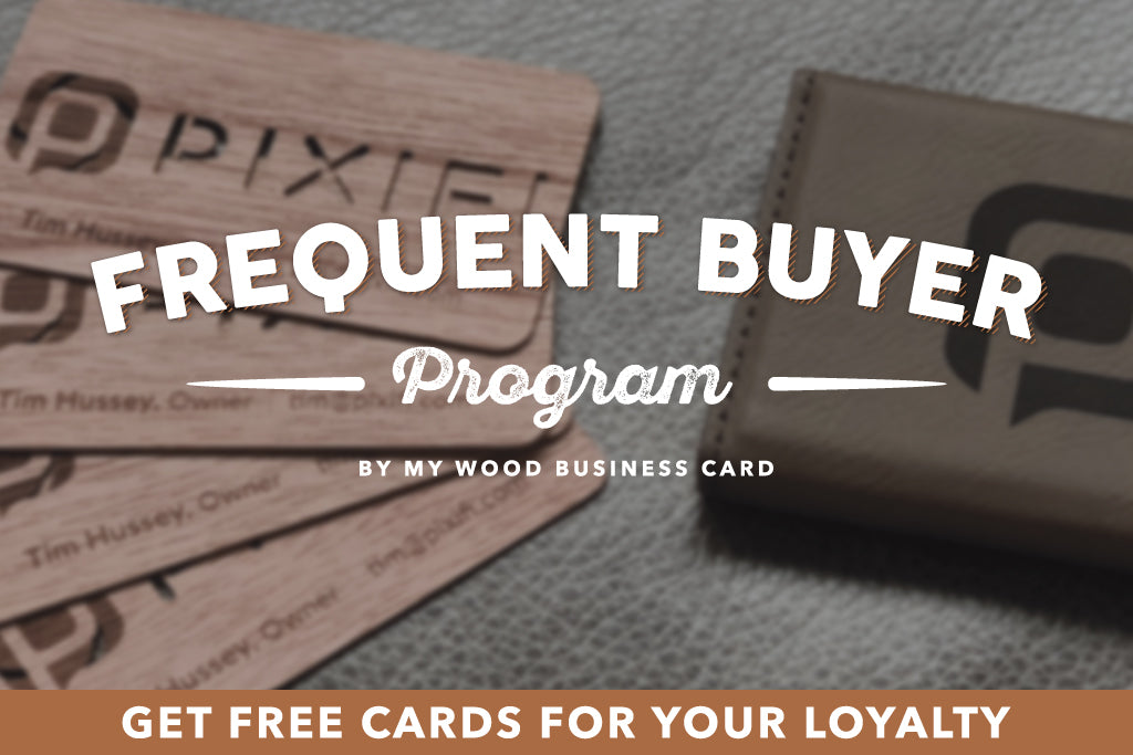 My Wood Business Card Frequent Buyer Program