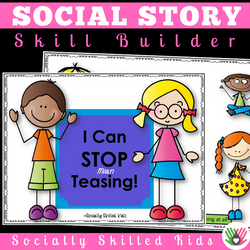 I Can STOP Teasing! || SOCIAL STORY SKILL BUILDER || For K-2nd