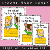 SOCIAL STORY SKILL BUILDER  It's Okay To Ask For Help {3rd-5th Grade or Ability}