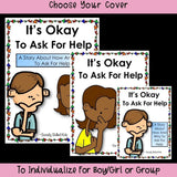 It's Okay To Ask For Help | Social Skills Story & Activities For K-2nd