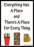 Motivational Quote Posters || Everything Has A Place and There's A Place For Every Thing
