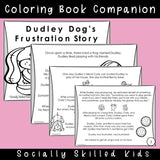 Dudley Dog's Frustration Story | Social Skills Story & Activities