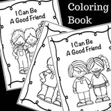 I Can Be A Good Friend! Social Skills Story and Activities