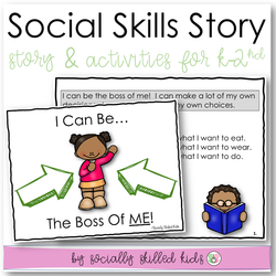 I Can Be The Boss Of Me! | Social Skills Story and Activities | For K-2nd Grade
