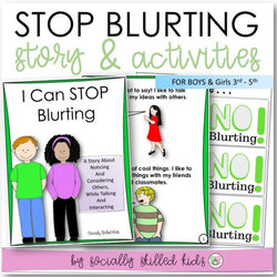 I Can Stop Blurting | Social Skills Story & Activities | For Boys and Girls | 3rd-5th