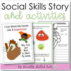 I Can Wash My Hands Like A Superhero! | Social Skills Story and Activities