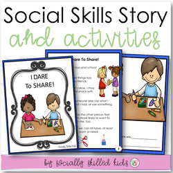 I Dare To Share! | Social Skills Story and Activities|