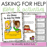 It's Okay To Ask For Help | Social Skills Story and Activities | For 3rd-5th Grade