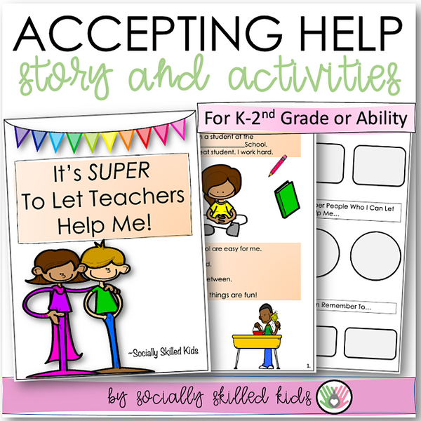 It's Super To Let Teacher's Help Me! | Social Skills Story and Activity