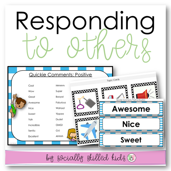 Responding To Others || CONVERSATION SKILLS || Differentiated Activities For K-5th