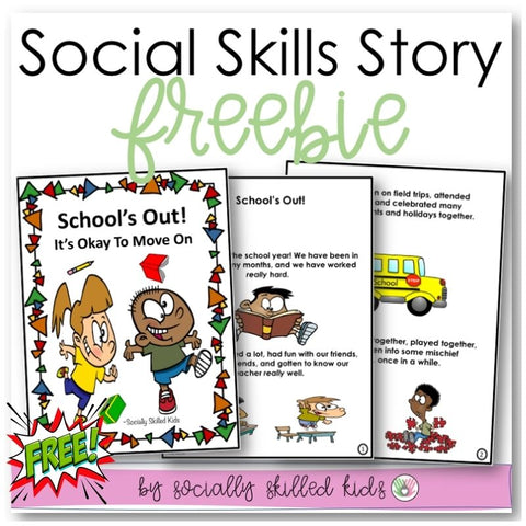 Social Story FREEBIE! School's Out! It's Okay To Move On