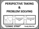 PERSPECTIVE TAKING and PROBLEM SOLVING Activity || Comic Strip Style || 3rd-5th || Black and White Version