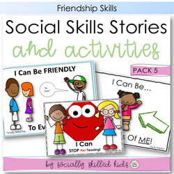 Social Skills Stories And Activities | Pack 5 | Friendship Skills | For K-2nd