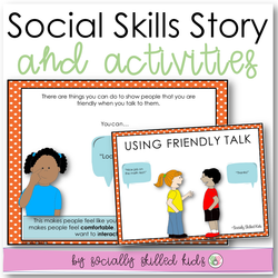 Using Friendly Talk | Social Skills Story and Activities | Distance Learning