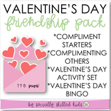 Valentine's Day Friendship Pack | Giving Compliments Stories and Activities and Valentine's Day Activities