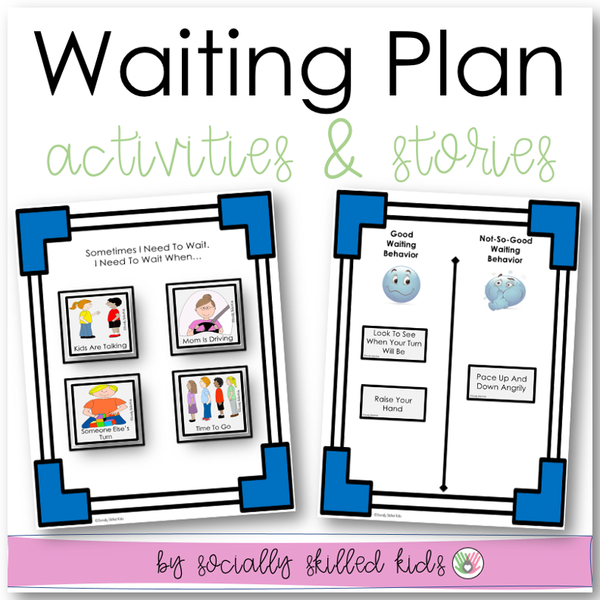 My Waiting Plan | Social Story and Activities