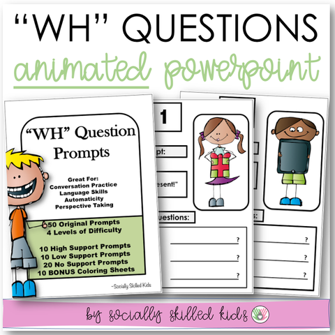 Wh Question Prompts || Animated PowerPoint Presentation || Low Color Version