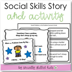 Social Skills Story and Activity | When Small Problems Come My Way, I Will Be 'A'-Okay!