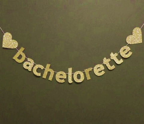 DIY Gold Glitter Bachelorette Banner with Hearts