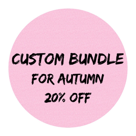 Custom Bundle for Autumn