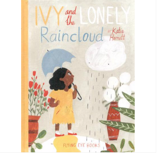 Ivy and the Lonely Raincloud Book