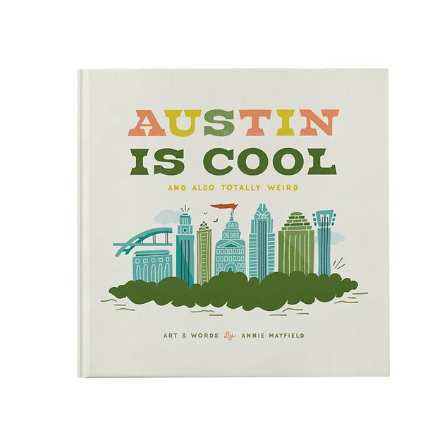 Austin Is Cool Book