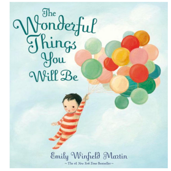 The Wonderful Things You Will Be Book
