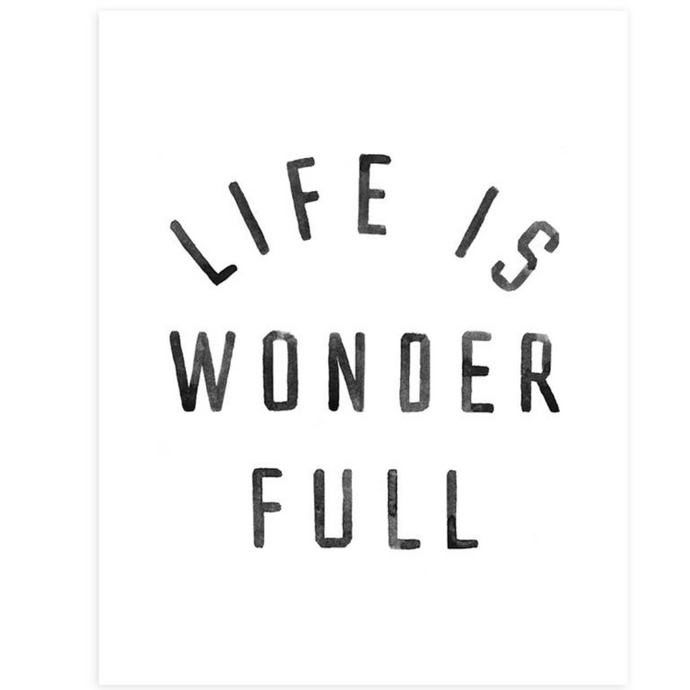 Rylee + Cru Life Is Wonderful Print