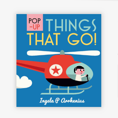 Things That Go!: Pop-Up Book