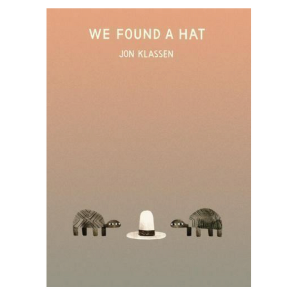 We Found A Hat Book