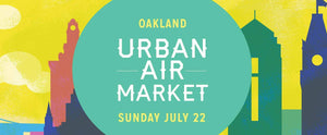 OAKLAND POPUP - Urban Air Market: Oakland