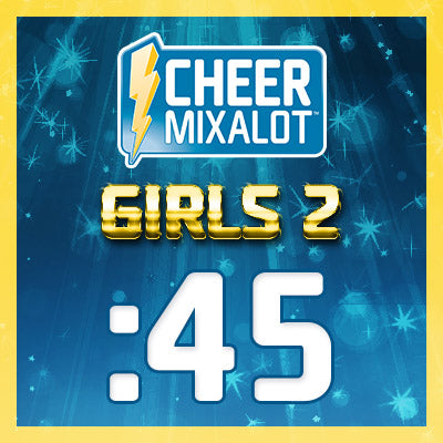 Premade Mix 47 - Girls 2 Theme - 45sec