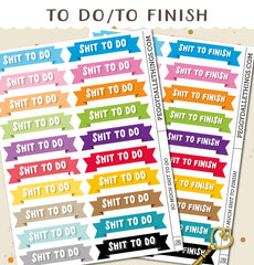 Shit to Do/Shit to Finish Planner Stickers