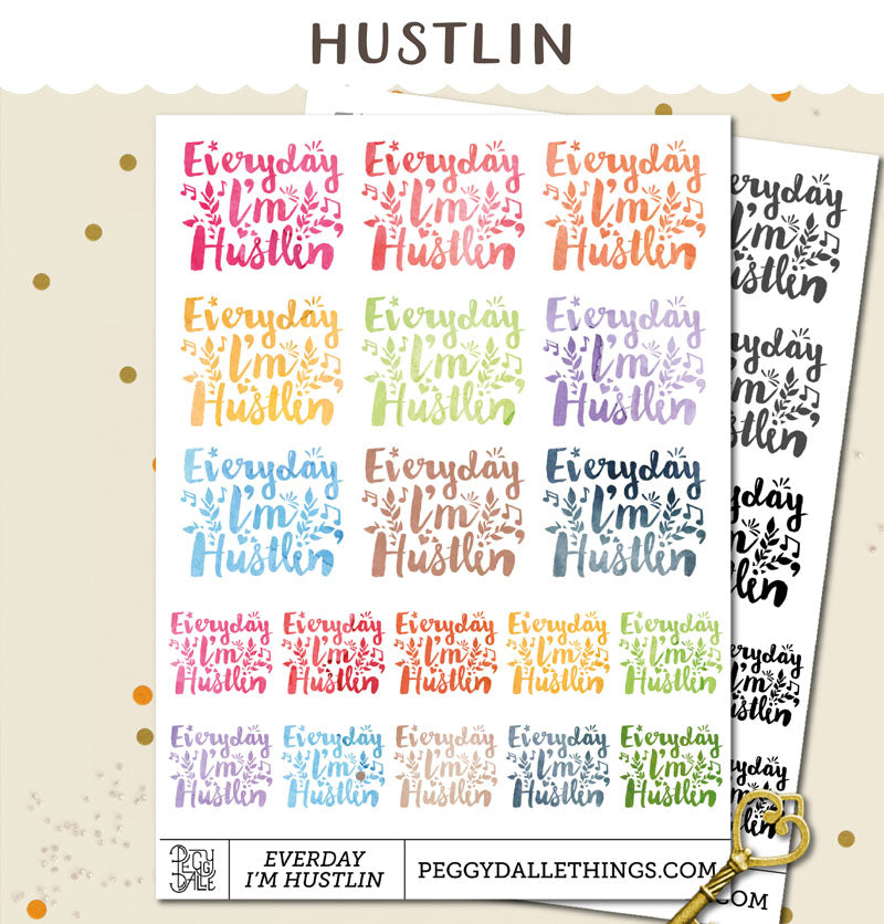 Everyday I'm Hustlin Planner Stickers