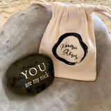 You Are My Rock ~ Engraved Inspirational Rock