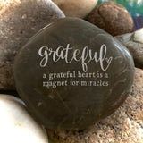A Grateful Heart Is a Magnet For Miracles ~ Engraved Inspirational Rock