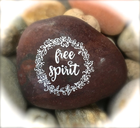 Free Spirit ~ Engraved Inspirational Rock