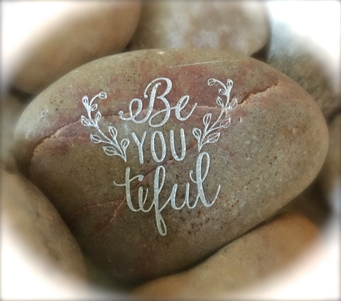 (Beautiful) BeYOUtiful ~ Engraved Inspirational Rock