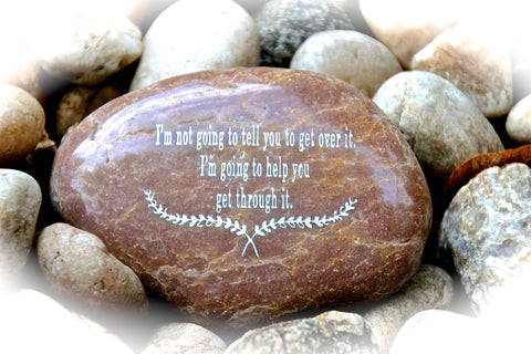 Engraved Inspirational Rocks of Sympathy, Support, Divorce, Sickness