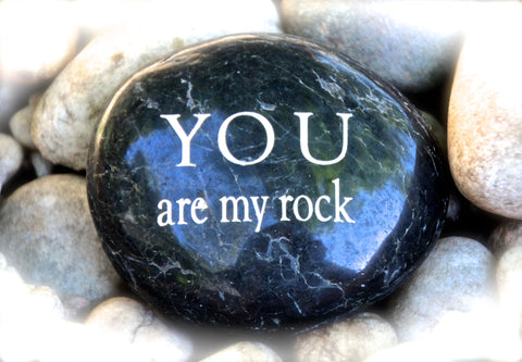 You Are My Rock Engraved Stone Quote