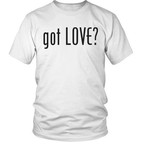 """got LOVE?"" t-shirt"