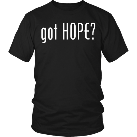 """got HOPE?"" unisex t-shirt White Letters"