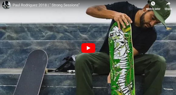 Paul Rodriguez 2018 | '' Strong Sessions''